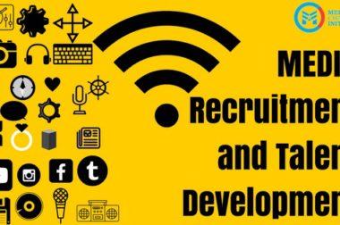 Media Recruitment & Talent Development
